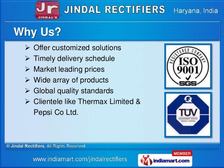 Why Us?    Offer customized solutions    Timely delivery schedule    Market leading prices    Wide array of products ...