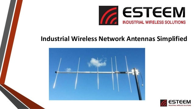 Industrial Wireless Network Antennas Simplified