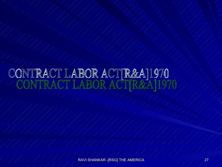 CONTRACT LABOR ACT[R&A]1970