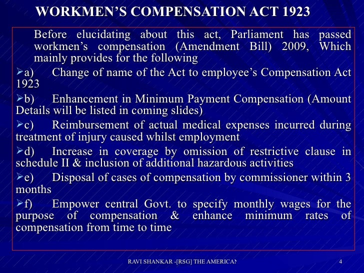 WORKMEN'S COMPENSATION ACT 1923 <ul><ul><li>Before elucidating about this act, Parliament has passed workmen's compensatio...