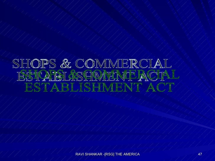 SHOPS & COMMERCIAL ESTABLISHMENT ACT