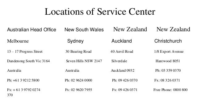 Locations of Service Center Australian Head Office New South Wales New Zealand New Zealand Melbourne Sydney Auckland Chris...