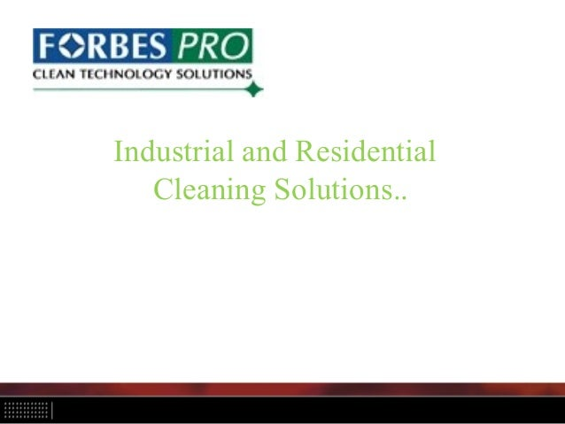 Industrial and Residential Cleaning Solutions..