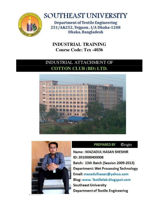 Industrial attachment of cotton club bd ltd