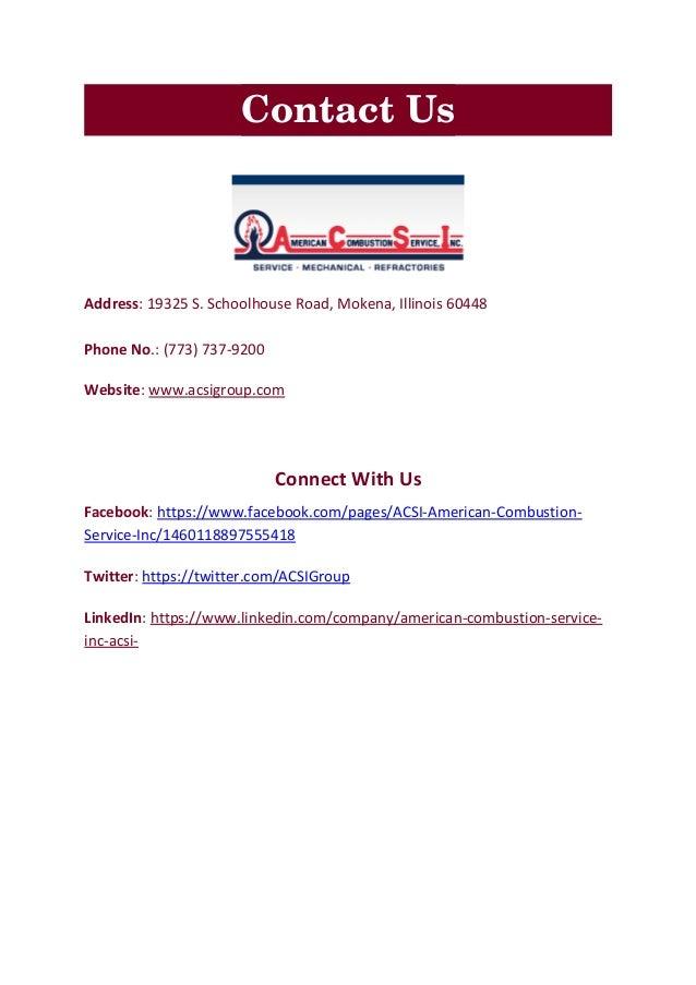 ContactUs Address: 19325 S. Schoolhouse Road, Mokena, Illinois 60448 Phone No.: (773) 737-9200 Website: www.acsigroup.com...