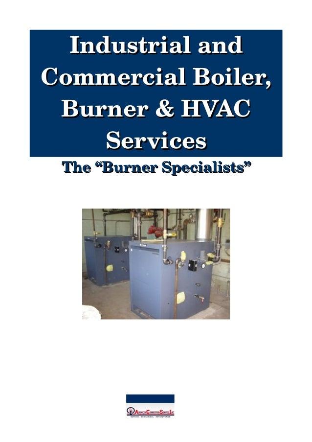 """IndustrialandIndustrialand CommercialBoiler,CommercialBoiler, Burner&HVACBurner&HVAC ServicesServices The""""B..."""