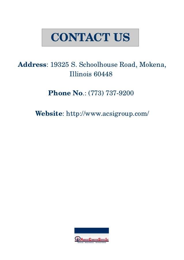 Address:19325S.SchoolhouseRoad,Mokena, Illinois60448 PhoneNo.:(773)7379200 Website:http://www.acsigroup.com/...