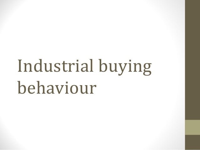 Industrial buying behaviour