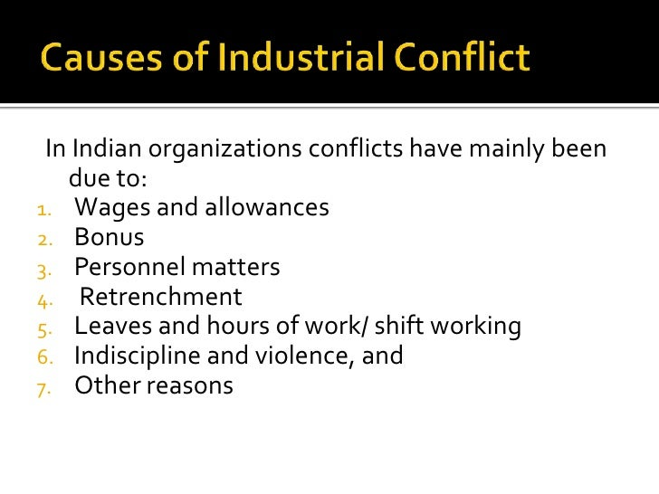 What Are the Causes of Conflict in Industrial Relations?