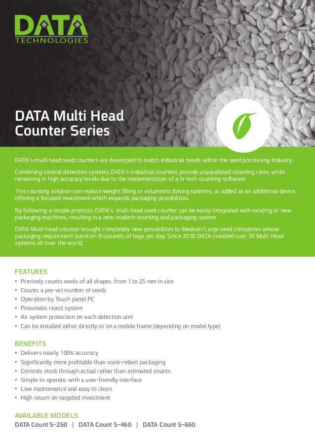 DATA's multi head seed counters are developed to match industrial needs within the seed processing industry. Combining sev...