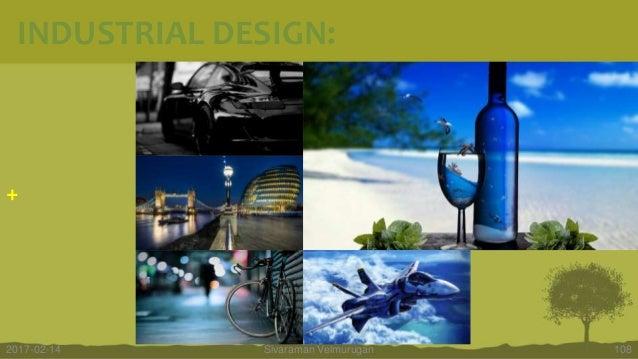 + Sivaraman Velmurugan 1082017-02-14 INDUSTRIAL DESIGN: