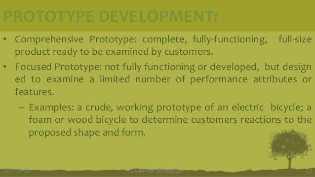 PROTOTYPE DEVELOPMENT: Sivaraman Velmurugan 122017-02-14 • Comprehensive Prototype: complete, fully-functioning, full-size...