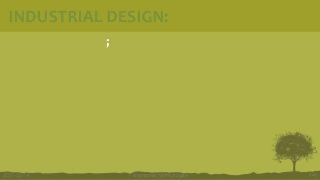INDUSTRIAL DESIGN: ; Sivaraman Velmurugan 1412017-02-14