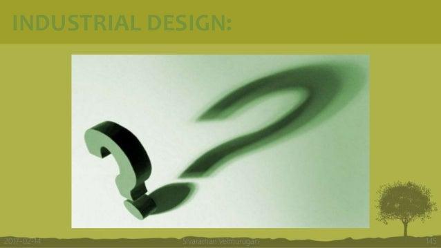 INDUSTRIAL DESIGN: Sivaraman Velmurugan 1452017-02-14