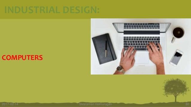 COMPUTERS Sivaraman Velmurugan 802017-02-14 INDUSTRIAL DESIGN: