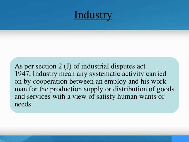 industrial disputes An industrial dispute may be defined as a conflict or difference of opinion between management and workers on the terms of employment it is a disagree.