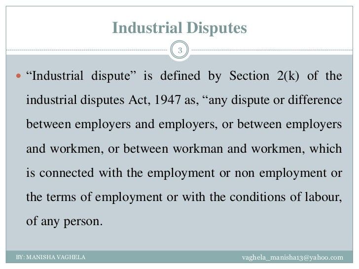 industrial disputes Industrial relations disputes settlement act no 2 of 2004, arts 29-54 [uu penyelesaian perselisihan hubungan industrial no 2 tahun 2004, pasal 29-54] industrial relations court the industrial relations court is a special court established within the scope of the district court that has the authority to investigate, judge and provide a.