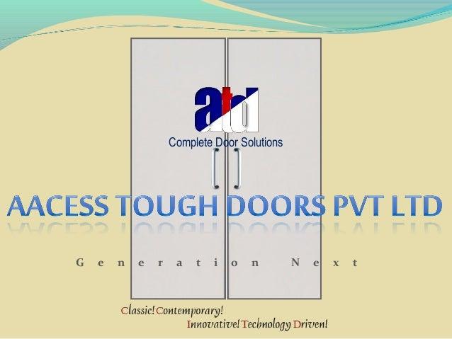 Complete Door Solutions  G  e  n  e  r  a  t  i  o  n  N  e  x  t