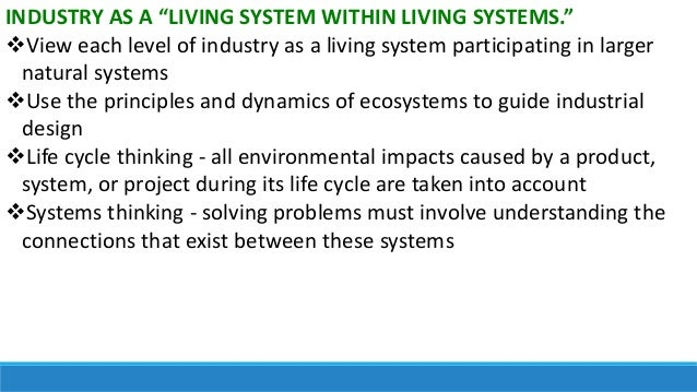 """INDUSTRY AS A """"LIVING SYSTEM WITHIN LIVING SYSTEMS."""" View each level of industry as a living system participating in larg..."""