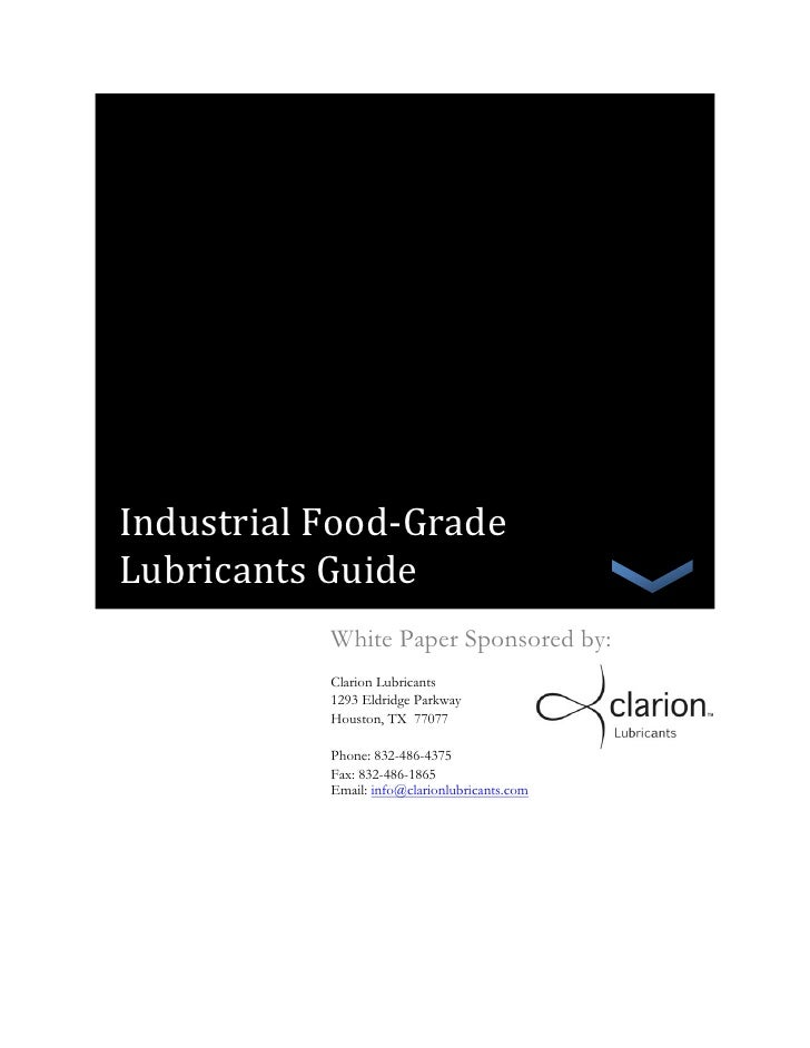 Industrial Food-Grade    Lubricants Guide[Type the company name]                           White Paper Sponsored by:      ...