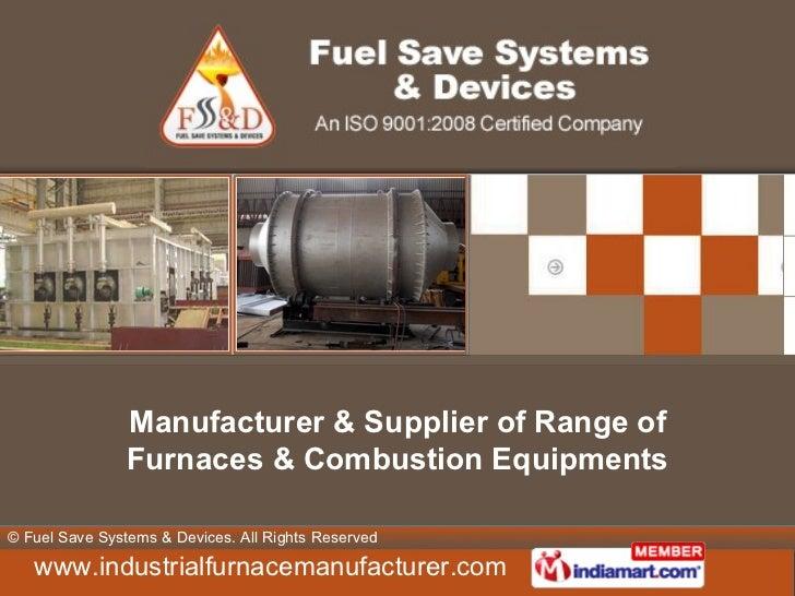 Manufacturer & Supplier of Range of Furnaces & Combustion Equipments