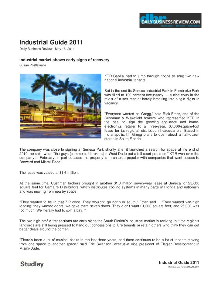 Industrial Guide 2011Daily Business Review | May 16, 2011Industrial market shows early signs of recoverySusan Postlewaite ...