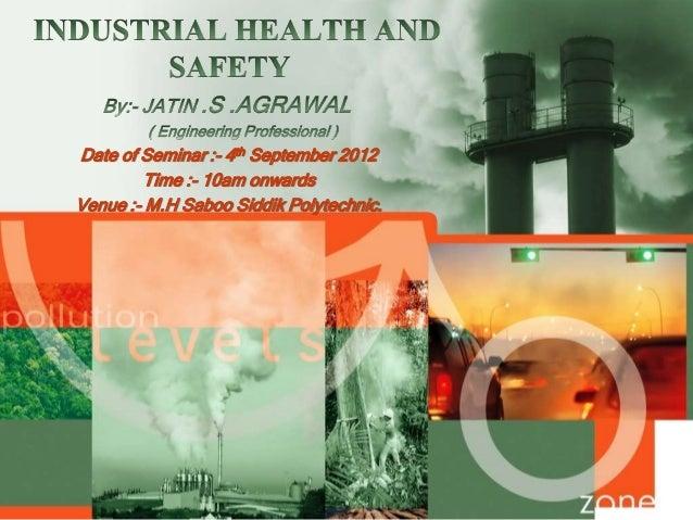 Date of Seminar :- 4th September 2012 Time :- 10am onwards Venue :- M.H Saboo Siddik Polytechnic.