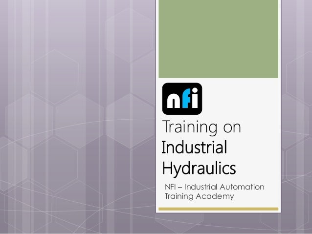 nfi  Training on Industrial Hydraulics NFI – Industrial Automation Training Academy