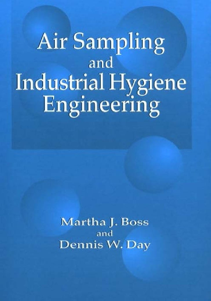 Air Sampling                           and                 Industrial Hygiene                    Engineering© 2001 CRC Pre...