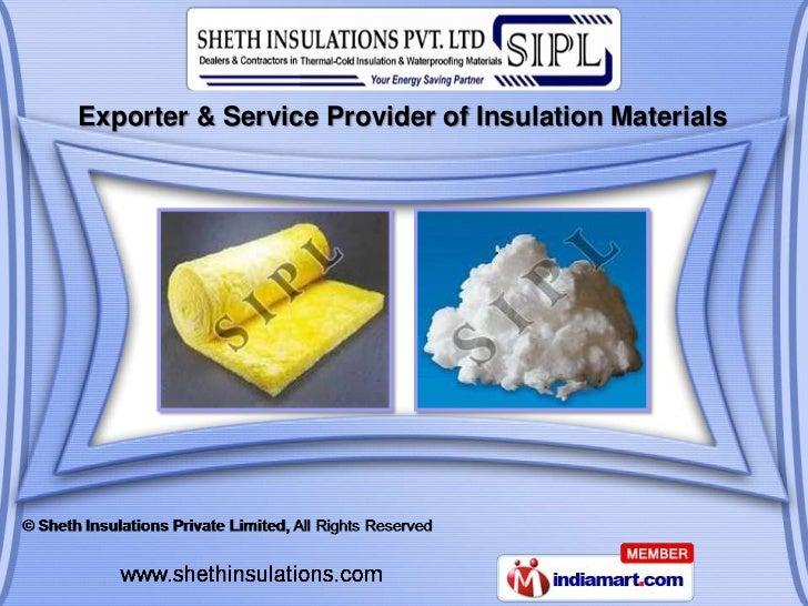Exporter & Service Provider of Insulation Materials