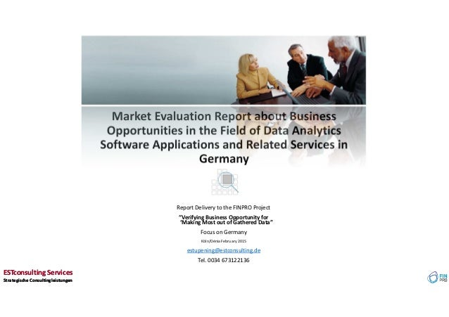 Market Evaluation Report about Business Opportunities in the Field of Data Analytics Software Applications and Related Ser...