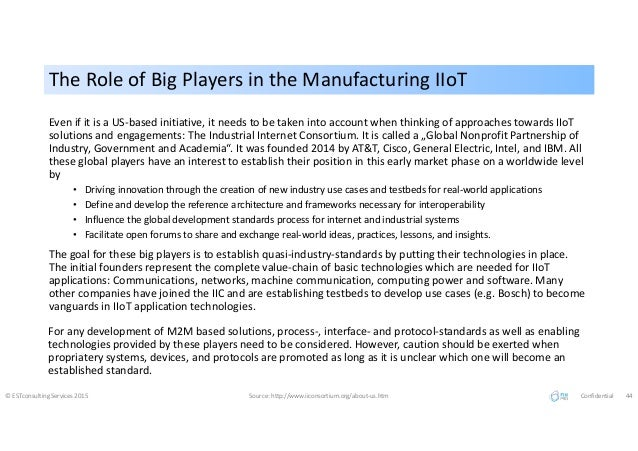 The Role of Big Players in the Manufacturing IIoTThe Role of Big Players in the Manufacturing IIoT Even if it is a US-base...