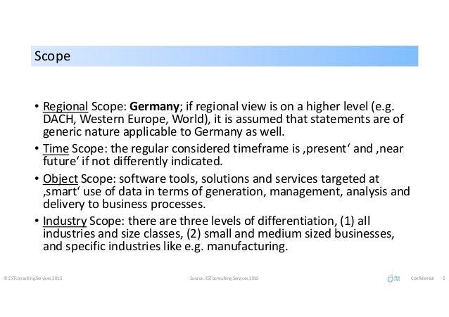 ScopeScope • Regional Scope: Germany; if regional view is on a higher level (e.g. DACH, Western Europe, World), it is assu...