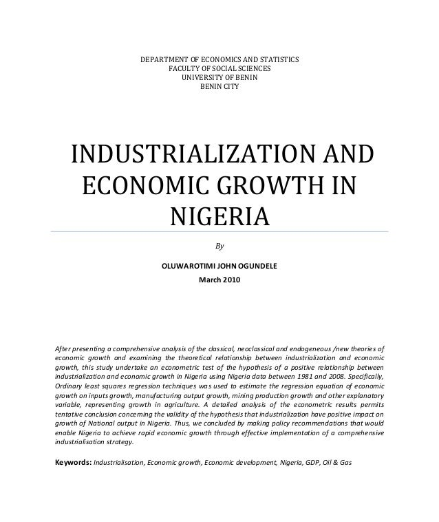 DEPARTMENT OF ECONOMICS AND STATISTICS FACULTY OF SOCIAL SCIENCES UNIVERSITY OF BENIN BENIN CITY INDUSTRIALIZATION AND ECO...