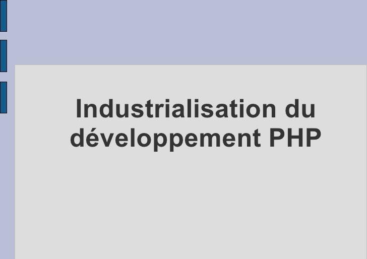 Industrialisation du développement PHP