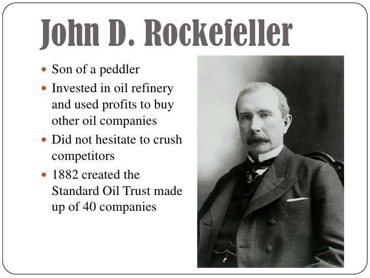 the life and impact of john d rockefeller John d rockefeller was the founder of standard oil, the company   conversations with myself, i'm sure, had a great influence on my life.