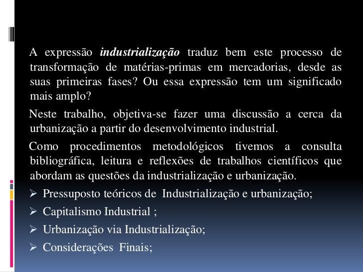 INDUSTRIALIZAÇÃO E URBANIZAÇÃO Slide 2
