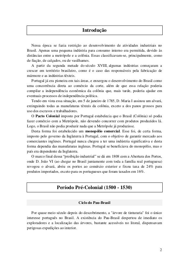 Industrialização Brasileira - 1° Período (1500 - 1808) Slide 2