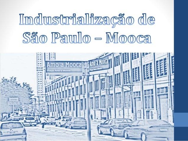 Industrialização de São Paulo • Investimento em Café • Francisco Matarazzo • Imigrantes e Importações • Edifício Martinell...