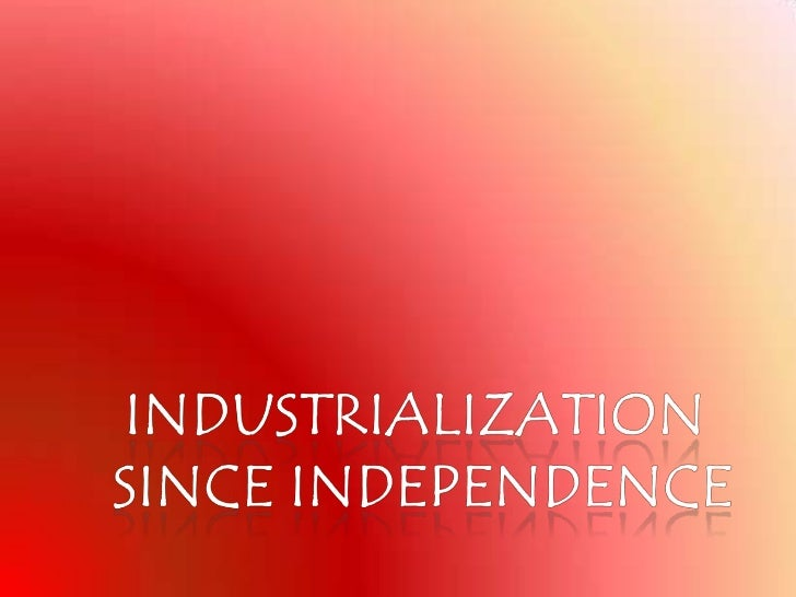 the latest trends of industrialization in india