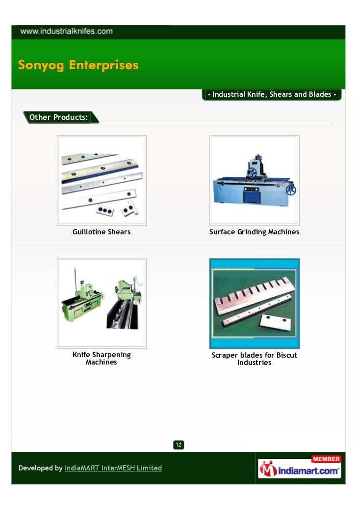 - Industrial Knife, Shears and Blades -Other Products:           Guillotine Shears   Surface Grinding Machines           K...