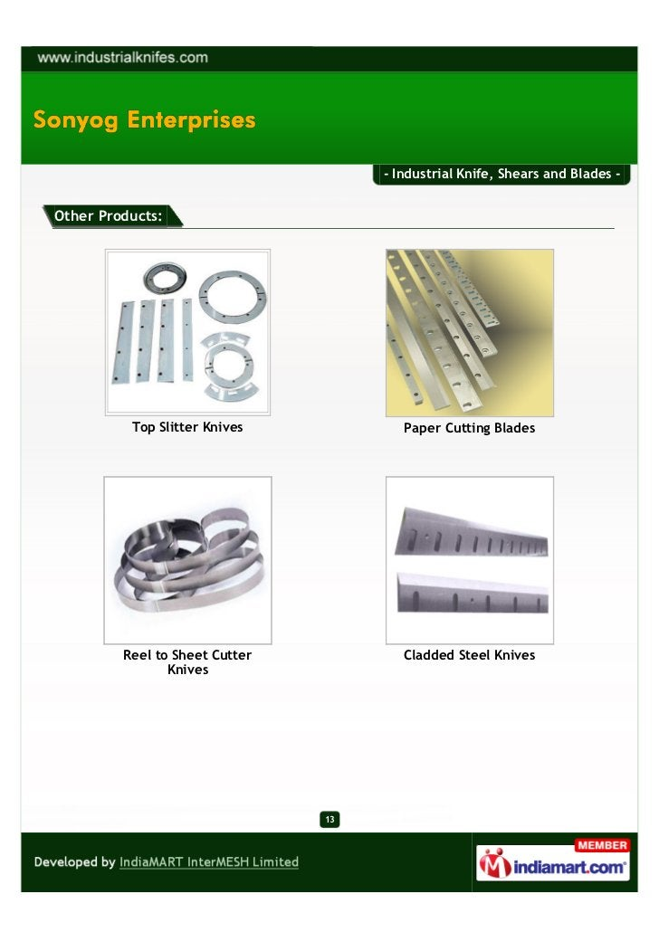 - Industrial Knife, Shears and Blades -Other Products:          Top Slitter Knives            Paper Cutting Blades        ...