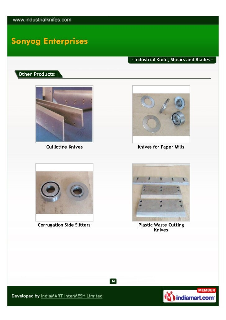 - Industrial Knife, Shears and Blades -Other Products:           Guillotine Knives              Knives for Paper Mills    ...