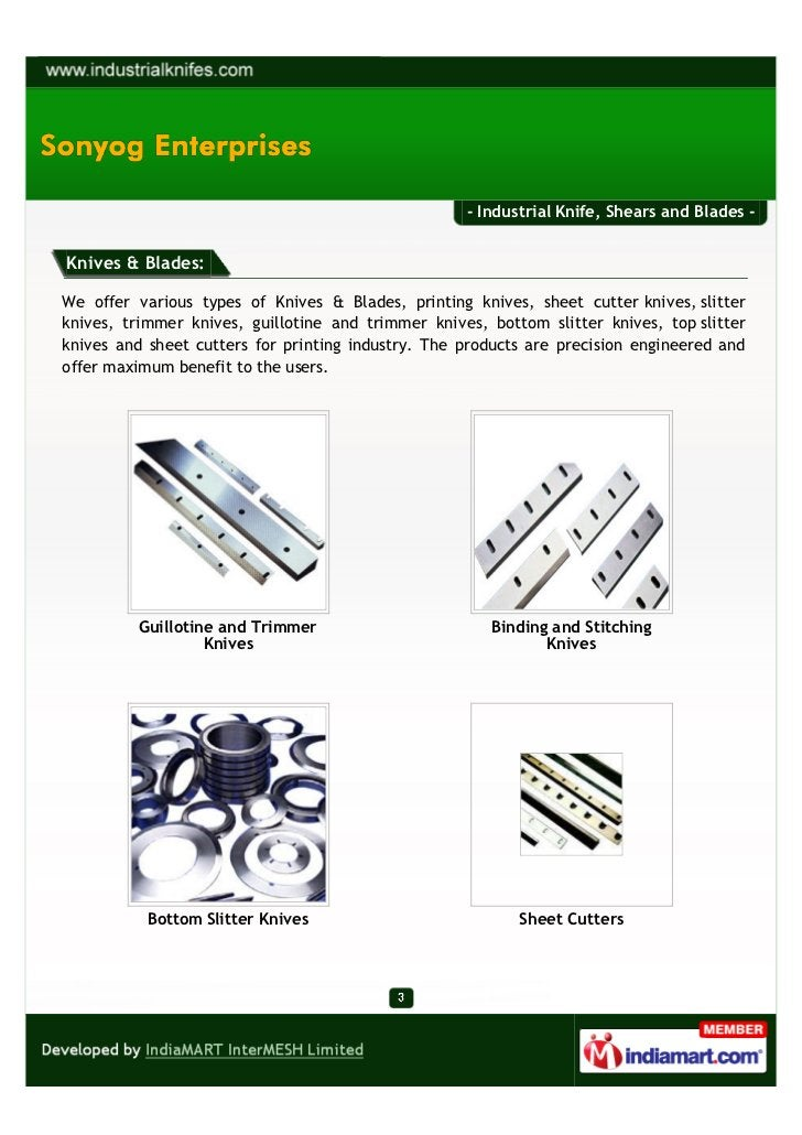 - Industrial Knife, Shears and Blades -Knives & Blades:We offer various types of Knives & Blades, printing knives, sheet c...