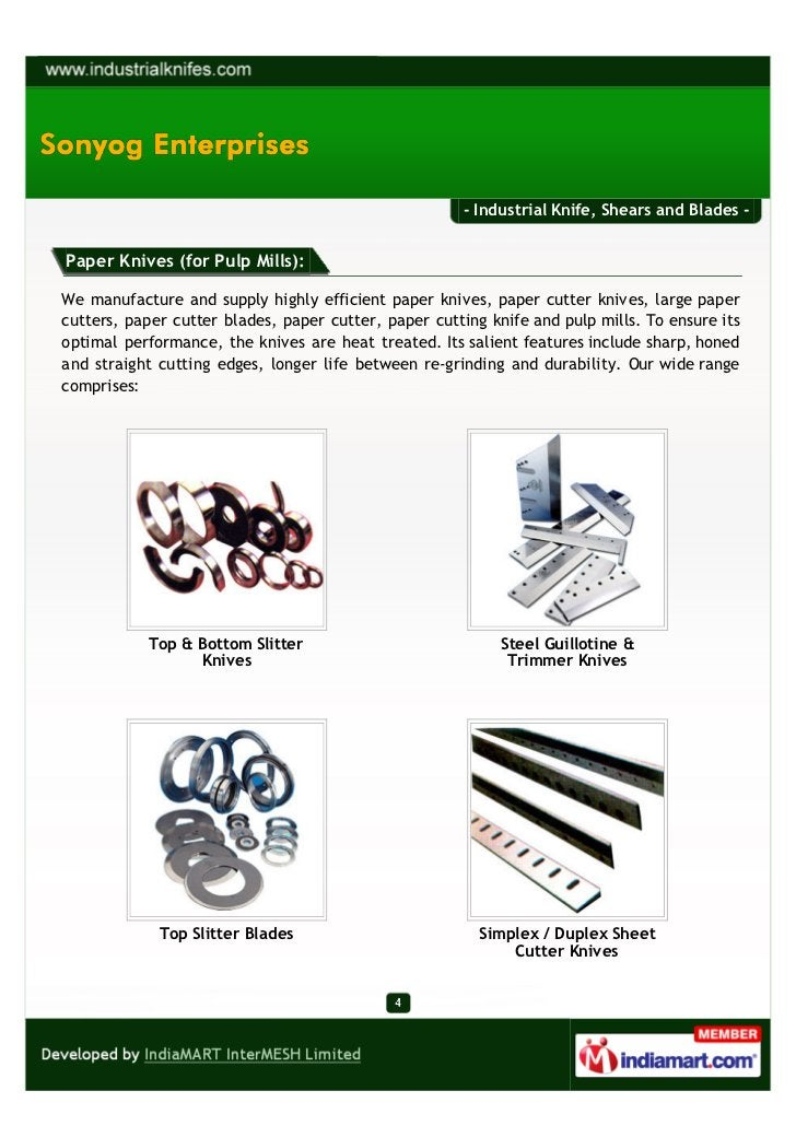 - Industrial Knife, Shears and Blades -Paper Knives (for Pulp Mills):We manufacture and supply highly efficient paper kniv...