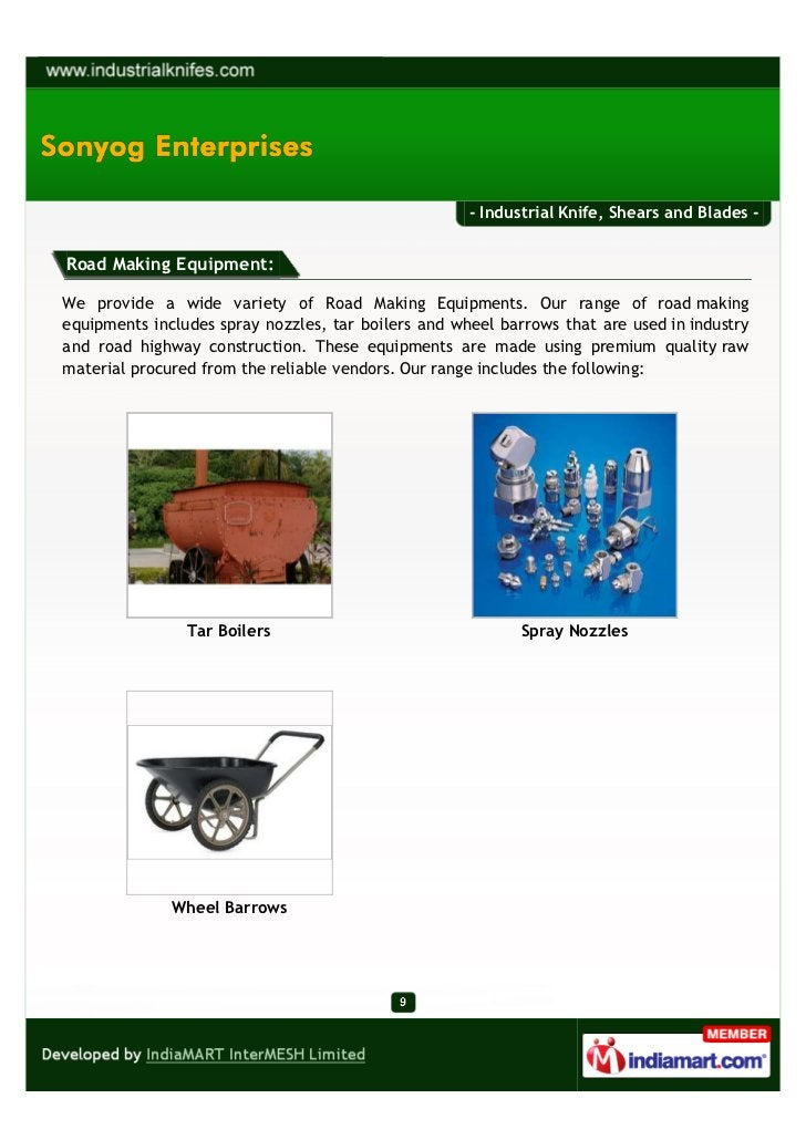 - Industrial Knife, Shears and Blades -Road Making Equipment:We provide a wide variety of Road Making Equipments. Our rang...