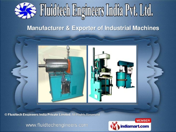 Manufacturer & Exporter of Industrial Machines