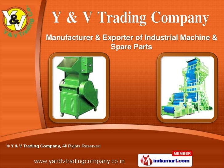 Manufacturer & Exporter of Industrial Machine &                 Spare Parts