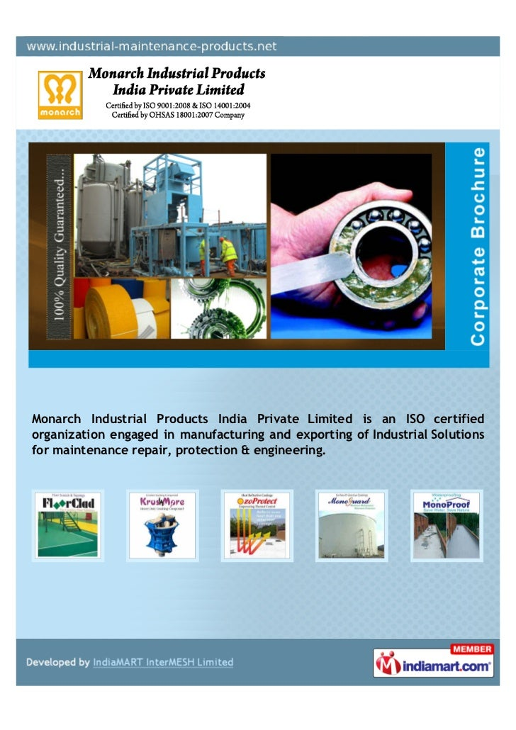 Monarch Industrial Products India Private Limited is an ISO certifiedorganization engaged in manufacturing and exporting o...