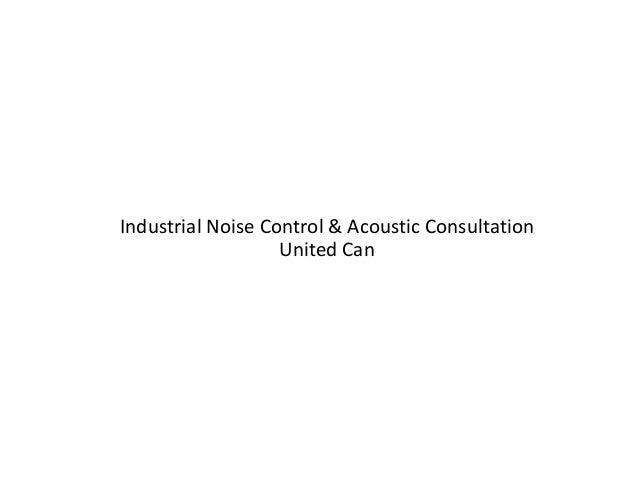 Industrial Noise Control Consultation Slide 2